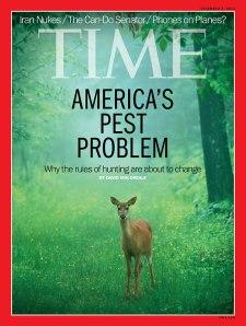 "TIME cover (9 Dec. 2013) labels deer ""America's Pest Problem"""