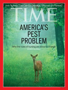 "TIME cover (9 Dec. 2013) labels deer ""America's Pest Problem"""