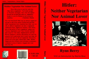 Hitler banned vegetarian groups in Germany and occupied territory.