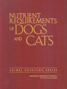Nutrient Requirements of Dogs and Cats, issued by the (U.S.) National Academy of Sciences.