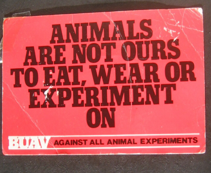 A well-known slogan usually associated with PETA originated with the British Union for the Abolition of Vivisection. Here it is on a post card sent to me by the first vegan I ever (knowingly) met, Robin Lane.